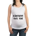 Baby Coming This Fall Maternity Tank Top