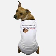 Hate the RedSox Dog T-Shirt