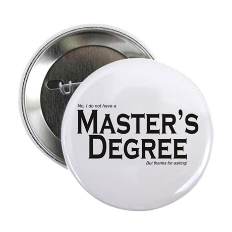 "Master's Degree 2.25"" Button (100 pack)"