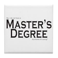 Master's Degree Tile Coaster