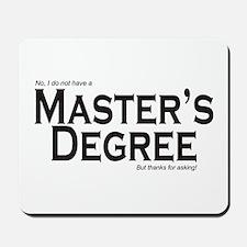 Master's Degree Mousepad