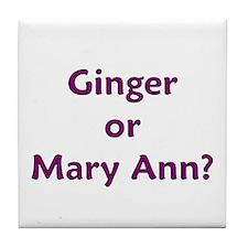 Ginger or Mary Ann? Tile Coaster