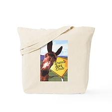 Funny Dumb Tote Bag