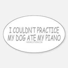 Dog Ate Piano Oval Decal