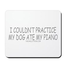 Dog Ate Piano Mousepad