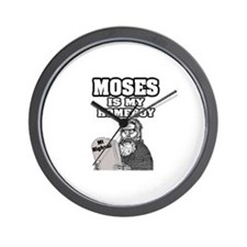 """""""Moses Is My Homeboy"""" Wall Clock"""
