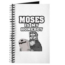 """""""Moses Is My Homeboy"""" Journal"""