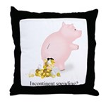 Incontinent Spending Piggy Bank Throw Pillow