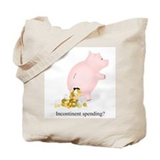 Incontinent Spending Piggy Bank Tote Bag