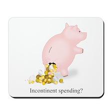 Incontinent Spending Piggy Bank Mousepad
