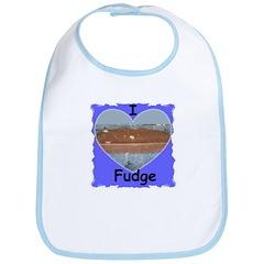 I LOVE FUDGE Bib