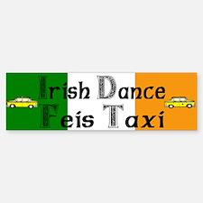 Feis Taxi - Bumper Bumper Bumper Sticker