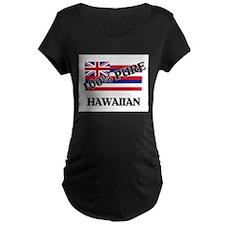 100 Percent Hawaiian T-Shirt