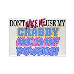 Crabby Mommy Powers Rectangle Magnet