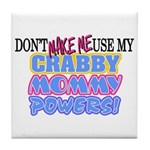 Crabby Mommy Powers Tile Coaster