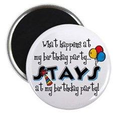 Stays At My Birthday Party Magnet