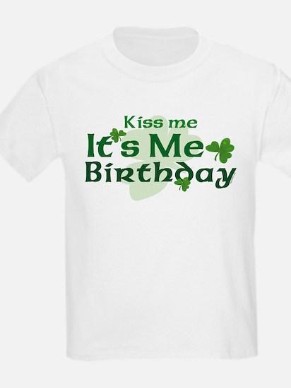 Kiss Me Irish Birthday T-Shirt