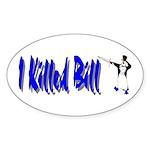 Kill Bill Oval Sticker