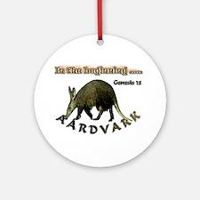 Aardvark Genesis 1:1 Ornament (Round)