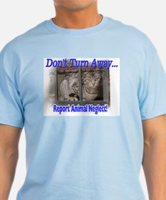 Don't turn away... T-Shirt