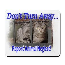 Don't turn away... Mousepad