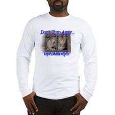 Don't turn away... Long Sleeve T-Shirt