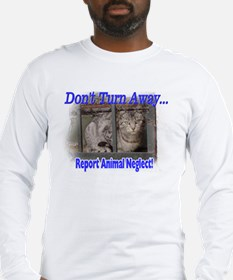 Don't turn away... Long Sleeve T-Shirt