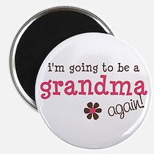 i'm going to be a grandma again Magnet