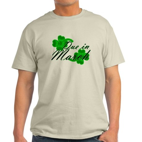 Due In March St. Pat's Clover Light T-Shirt