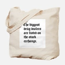 Biggest Dealers Tote Bag