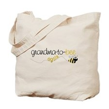 grandma to bee again Tote Bag