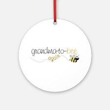 grandma to bee again Ornament (Round)
