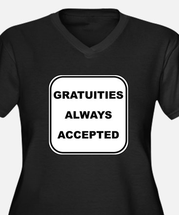 Gratuities Always Accepted Women's Plus Size V-Nec