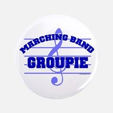 """Marching Band Groupie 3.5"""" Button"""