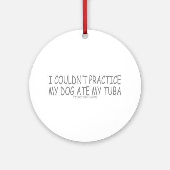 Dog Ate Tuba Ornament (Round)