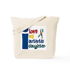 I Love My Autistic Daughter 1 Tote Bag