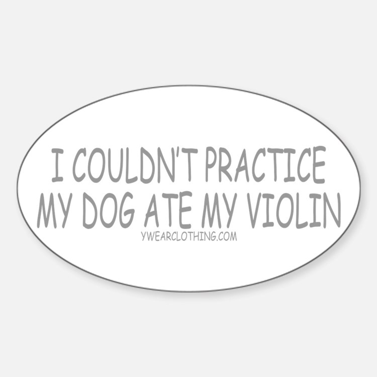 Dog Ate Violin Oval Decal