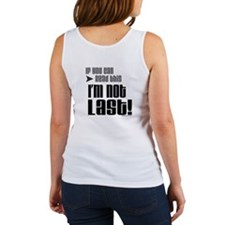 I'm Not Last! Women's Tank Top