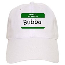HELLO MY NAME IS BUBBA Name Badge Baseball Cap