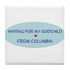 Waiting for My Godchild From Tile Coaster