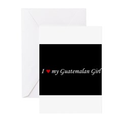 I Love My Guatemalan Girl Greeting Cards (Pk of 10