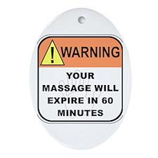 Massage Will Expire Oval Ornament