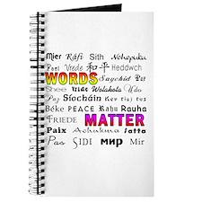 WORDS MATTER PEACE Journal