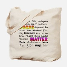PEACE in 29 Languages Tote Bag
