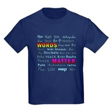 WORDS MATTER PEACE T