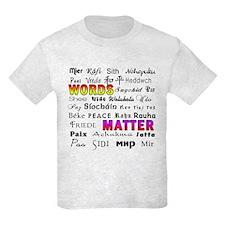 WORDS MATTER PEACE T-Shirt