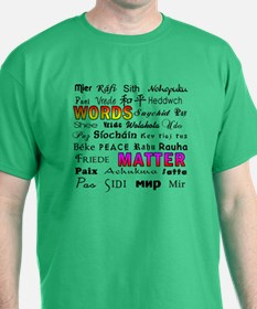 PEACE in 29 Languages T-Shirt