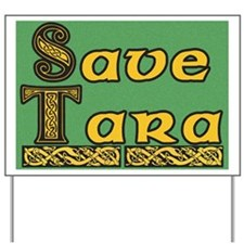 Save Tara Yard Sign