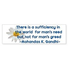 Gandhi Greed Quote Bumper Bumper Sticker