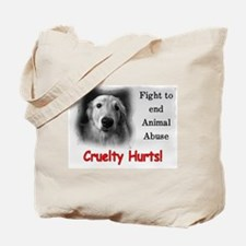 Cruelty Hurts! Tote Bag